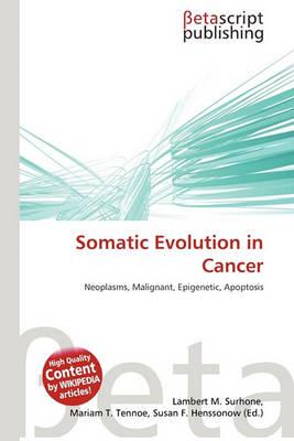 Somatic Evolution in Cancer