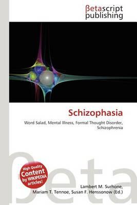 Schizophasia
