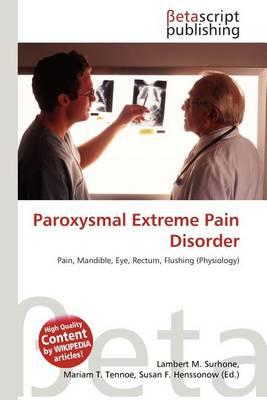 Paroxysmal Extreme Pain Disorder