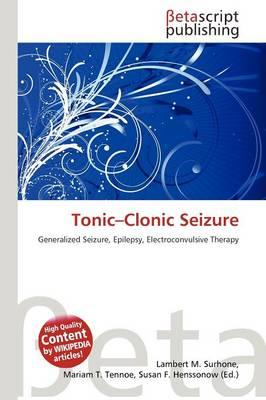 Tonic-Clonic Seizure