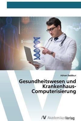Gesundheitswesen und Krankenhaus-Computerisierung