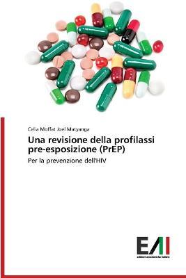 Una revisione della profilassi pre-esposizione (PrEP)