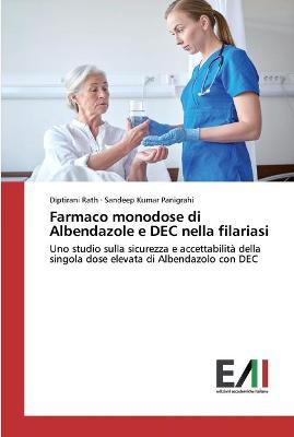 Farmaco monodose di Albendazole e DEC nella filariasi