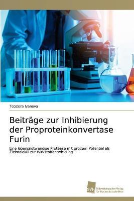 Beitrage zur Inhibierung der Proproteinkonvertase Furin
