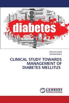 Clinical Study Towards Management of Diabetes Mellitus