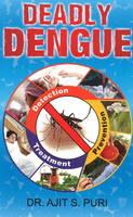 Deadly Dengue