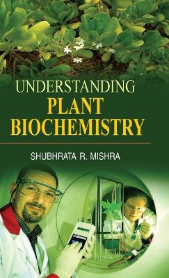 Understanding Plant Biochemistry