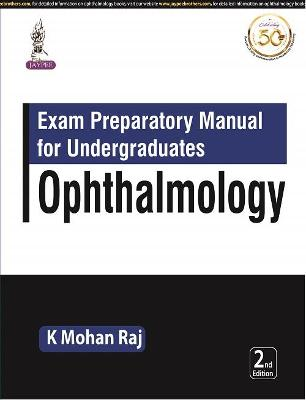 Exam Preparatory Manual for Undergraduates: Ophthalmology