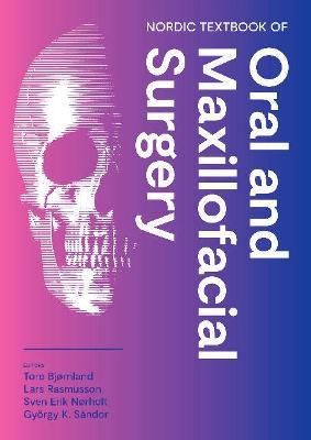 Nordic Textbook of Oral and Maxillofacial Surgery