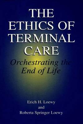 The Ethics of Terminal Care
