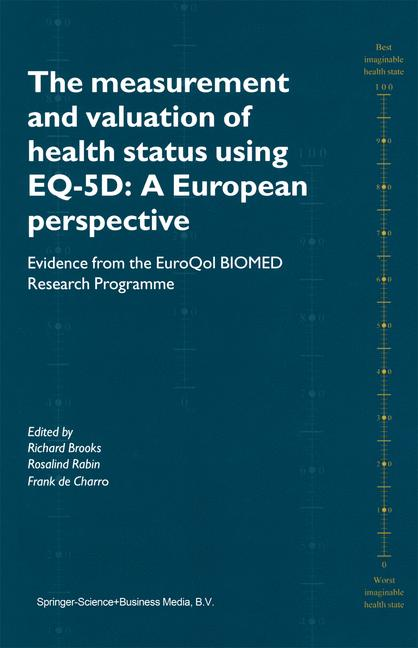 The Measurement and Valuation of Health Status Using EQ-5D: A European Perspective
