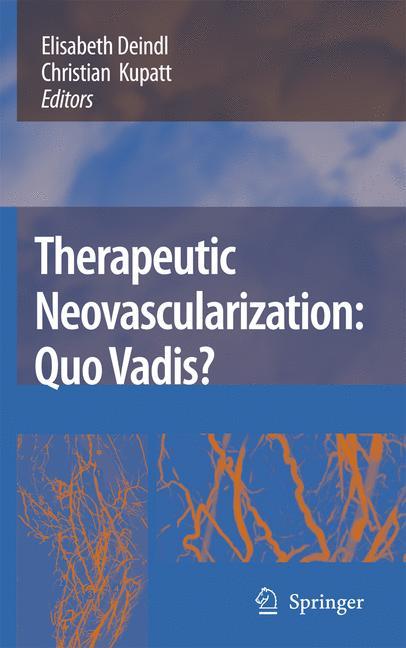 Therapeutic Neovascularization – Quo vadis?