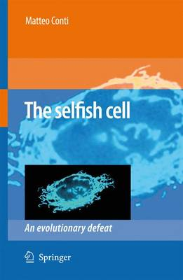 The Selfish Cell