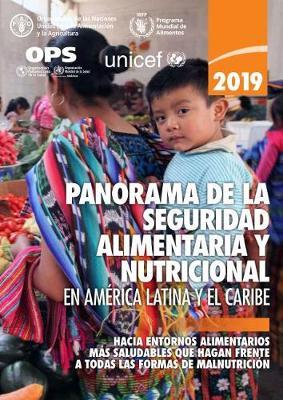 Panorama de la Seguridad Alimentaria y Nutricional en America Latina y el Caribe 2019