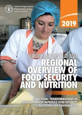 Europe and Central Asia - Regional Overview of Food Security and Nutrition 2019