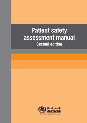 Patient Safety Assessment Manual 2nd edition