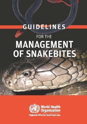 Guidelines for the management of snake-bites