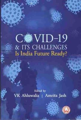 COVID-19 & Its Challenges