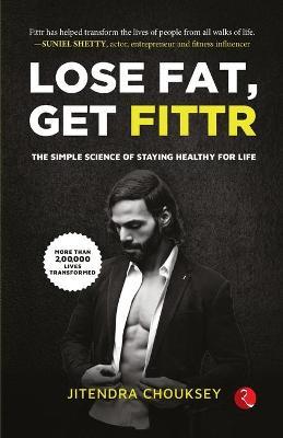 LOSE FAT, GET FITTR