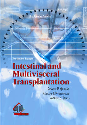 Intestinal and Multivisceral Transplantation