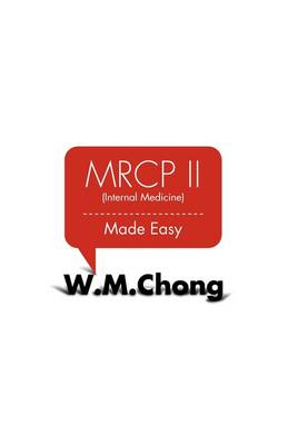 MRCP II (Internal Medicine) Made Easy