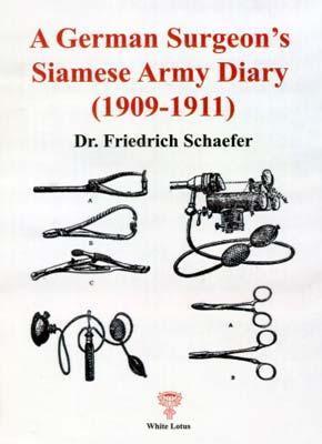 A German Surgeon's Siamese Army Diary (1909-1911)