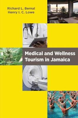 Medical and Wellness Tourism in Jamaica