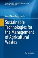 Sustainable Technologies for the Management of Agricultural Wastes