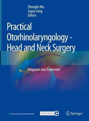 Practical Otorhinolaryngology - Head and Neck Surgery
