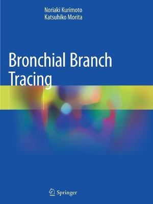 Bronchial Branch Tracing