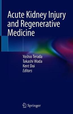 Acute Kidney Injury and Regenerative Medicine