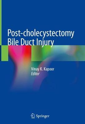Post-cholecystectomy Bile Duct Injury