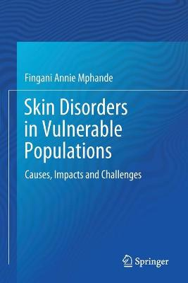 Skin Disorders in Vulnerable Populations