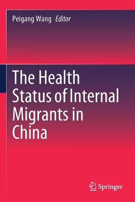 The Health Status of Internal Migrants in China