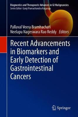 Recent Advancements in Biomarkers and Early Detection of Gastrointestinal Cancers