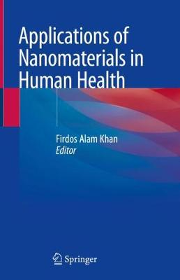 Applications of Nanomaterials in Human Health