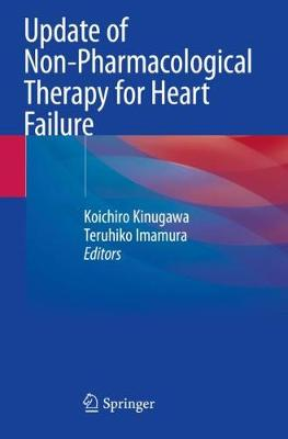 Update of Non-Pharmacological Therapy for Heart Failure