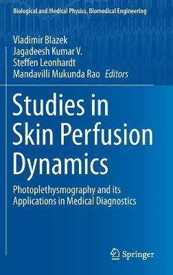 Studies in Skin Perfusion Dynamics