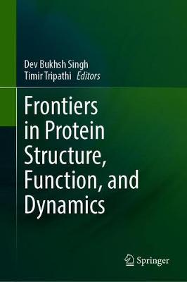 Frontiers in Protein Structure, Function, and Dynamics