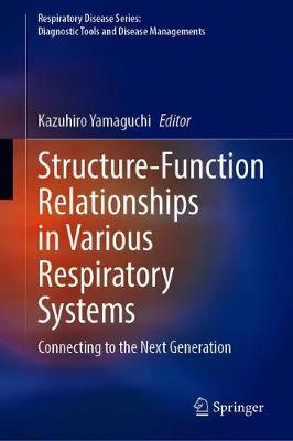 Structure-Function Relationships in Various Respiratory Systems