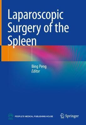 Laparoscopic Surgery of the Spleen