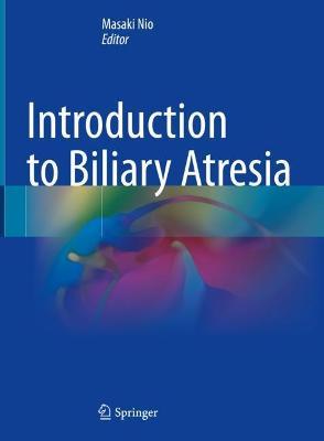 Introduction to Biliary Atresia