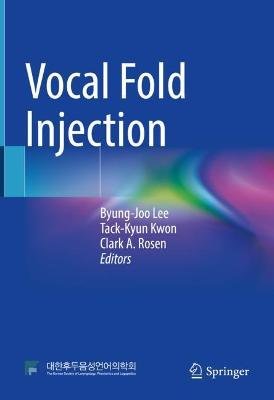 Vocal Fold Injection