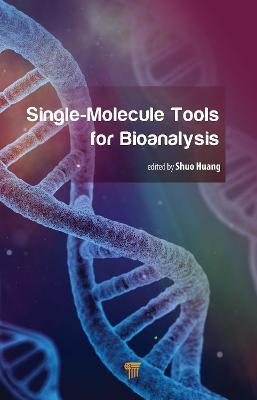 Single-Molecule Tools for Bioanalysis