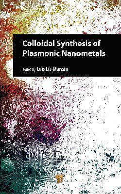Colloidal Synthesis of Plasmonic Nanometals