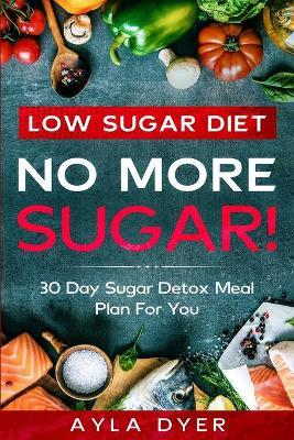 Low Sugar Diet