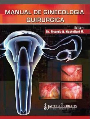 Manual de Ginecología Quirúrgica