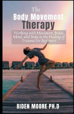The Body Movement Therapy